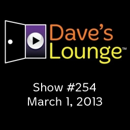 Dave's Lounge Music Podcast: Show #254