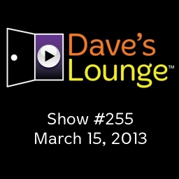 Dave's Lounge Music Podcast: Show #255
