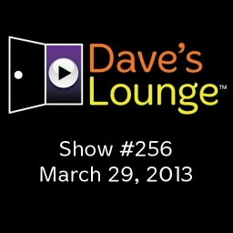 Dave's Lounge Music Podcast: Show #256